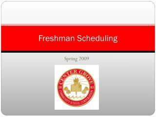 Freshman Scheduling