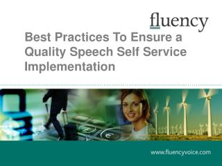 Best Practices To Ensure a Quality Speech Self Service Implementation