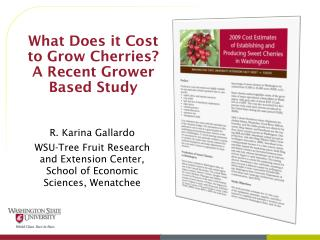 What Does it Cost to Grow Cherries? A Recent Grower Based Study