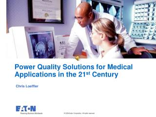 Power Quality Solutions for Medical Applications in the 21 st  Century
