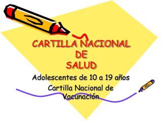 CARTILLA NACIONAL DE  SALUD