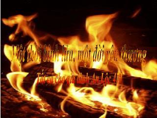Một thời binh lửa, một đời yêu thương