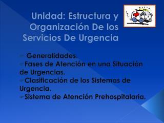 Unidad: Estructura y Organizaci n De los Servicios De Urgencia