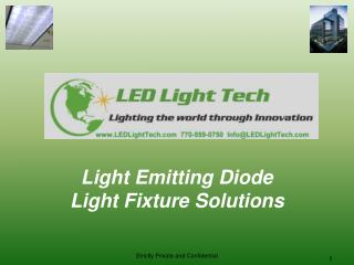 Light Emitting Diode Light Fixture Solutions