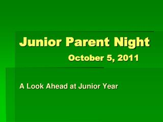 Junior Parent Night October 5, 2011