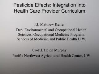 Pesticide Effects: Integration Into Health Care Provider Curriculum
