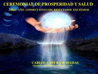 CARLOS  CHIY KAM  MASIAS           TERAPEUTA    BIONERGETICO    INTERNACIONAL