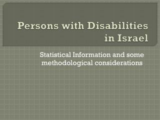 Persons with Disabilities  in Israel