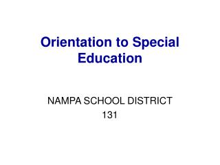 Orientation to Special Education