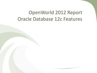 Oracle Database Performance: Latest Developments, What s Next
