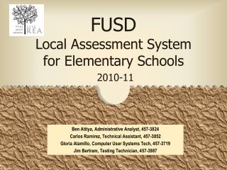 FUSD Local Assessment System for Elementary Schools 2010-11