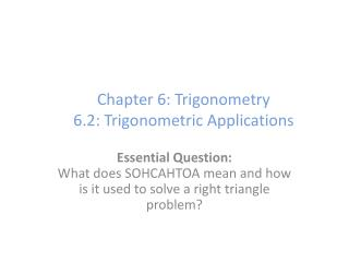 Chapter 6: Trigonometry 6.2: Trigonometric Applications