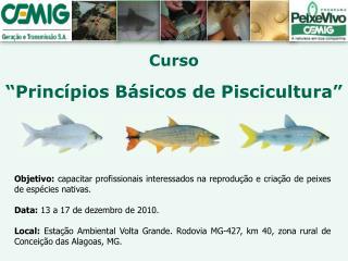 """Curso """"Princípios Básicos de Piscicultura"""""""