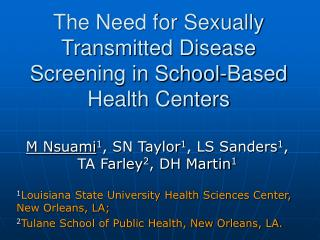 The Need for Sexually Transmitted Disease Screening in School-Based Health Centers