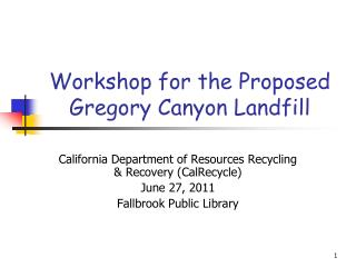 Workshop for the Proposed Gregory Canyon Landfill