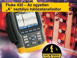 """Fluke 435 –  Az egyetlen  """"A"""" osztályú hálózatanalizátor"""