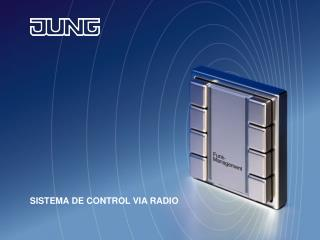 SISTEMA DE CONTROL VIA RADIO