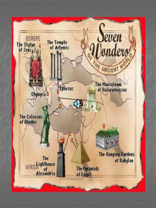 THE ANCIENT SEVEN WONDERS OF WORLD