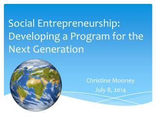 Social Entrepreneurship: Developing a Program for the Next Generation