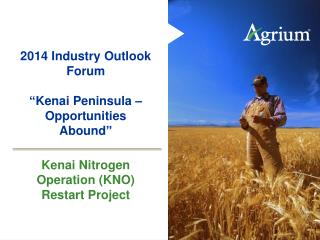 "2014 Industry Outlook Forum ""Kenai Peninsula – Opportunities Abound"""