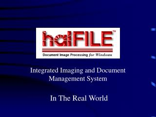 Integrated Imaging and Document Management System