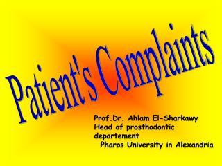 Patient's Complaints
