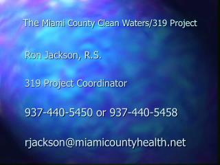 The  Miami County Clean Waters/319 Project