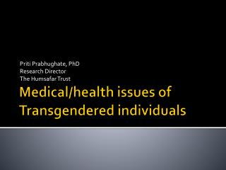 Medical/health issues of Transgendered individuals