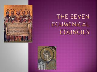 The Seven Ecumenical Councils