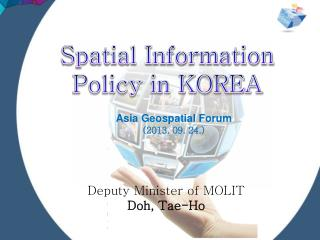 Deputy Minister of MOLIT  Doh, Tae-Ho