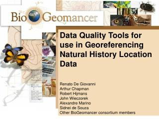 Data Quality Tools for use in Georeferencing Natural History Location Data