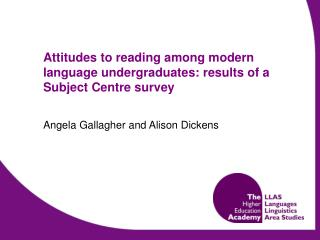 Attitudes to reading among modern language undergraduates: results of a Subject Centre survey