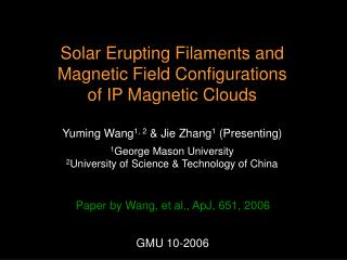 Solar Erupting Filaments and Magnetic Field Configurations of IP Magnetic Clouds