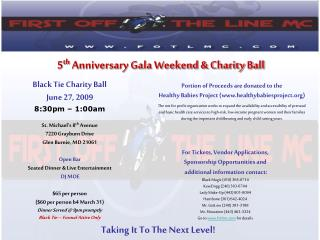 5 th  Anniversary Gala Weekend & Charity Ball