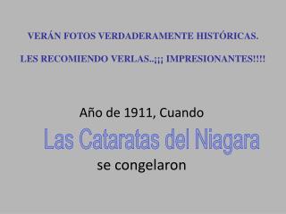 VERÁN FOTOS VERDADERAMENTE HISTÓRICAS. LES RECOMIENDO VERLAS..¡¡¡ IMPRESIONANTES!!!!