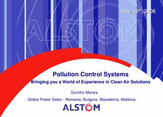 Pollution Control Systems Bringing you a World of Experience in Clean Air Solutions