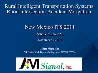 Rural Intelligent Transportation Systems Rural Intersection Accident Mitigation