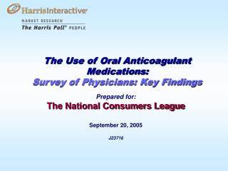 The Use of Oral Anticoagulant Medications:  Survey of Physicians: Key Findings