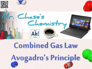 Combined Gas Law Avogadro's Principle
