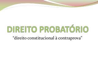 DIREITO PROBATÓRIO