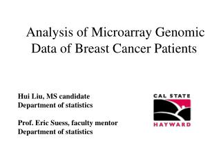 Analysis of Microarray Genomic Data of Breast Cancer Patients