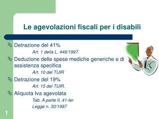 Le agevolazioni fiscali per i disabili