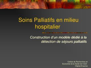 Soins Palliatifs en milieu hospitalier