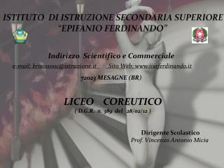 "ISTITUTO   DI  ISTRUZIONE SECONDARIA SUPERIORE ""EPIFANIO FERDINANDO"""
