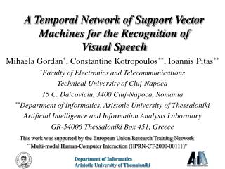 A Temporal Network of Support Vector Machines for the Recognition of  Visual Speech