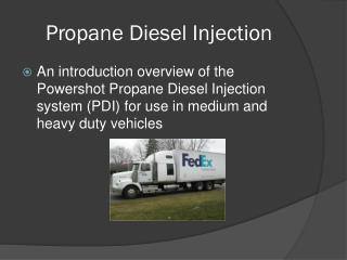 Propane Diesel Injection