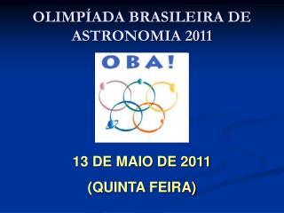 OLIMPÍADA BRASILEIRA DE ASTRONOMIA 2011