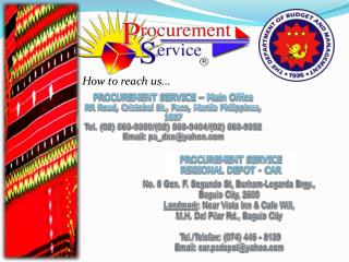 PROCUREMENT SERVICE – Main Office RR Road, Cristobal St.,  Paco , Manila Philippines, 1007