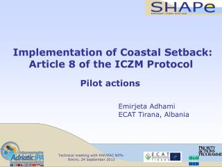 Implementation of Coastal Setback: Article 8 of the ICZM Protocol