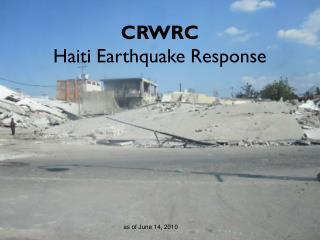 CRWRC  Haiti Earthquake Response